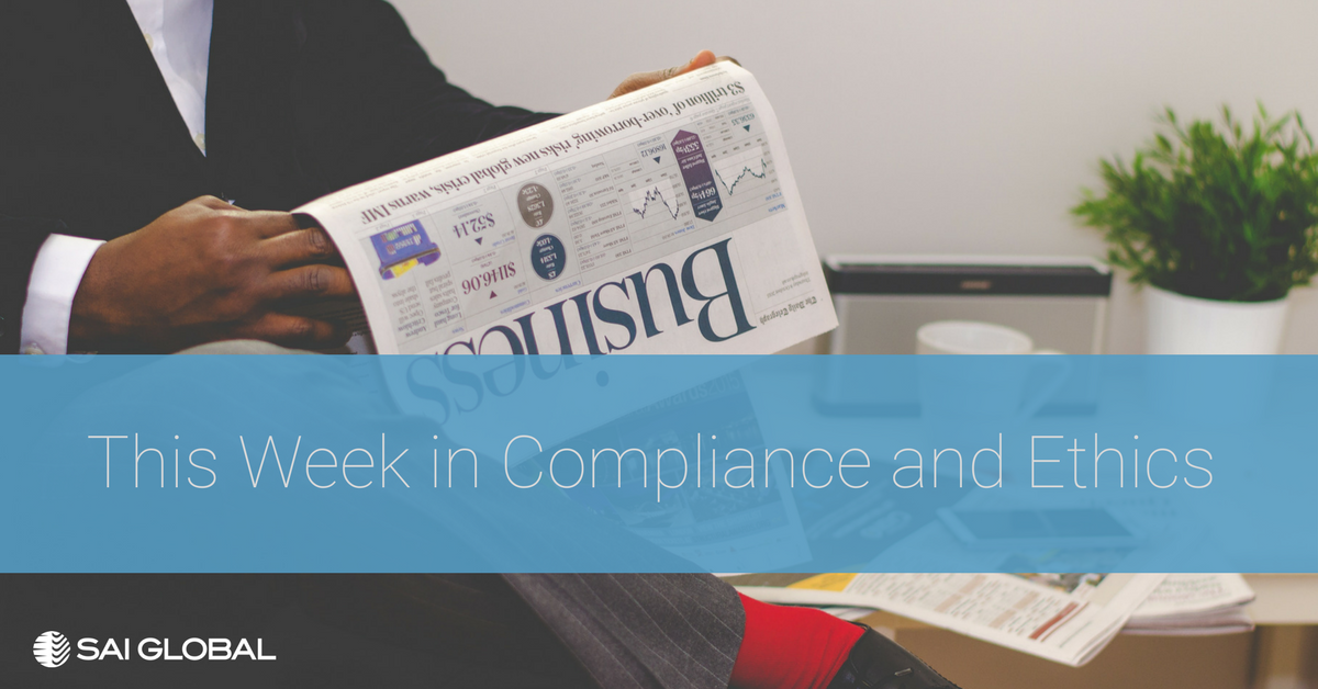 This Week in Compliance and Ethics: February 10 - 23, 2018