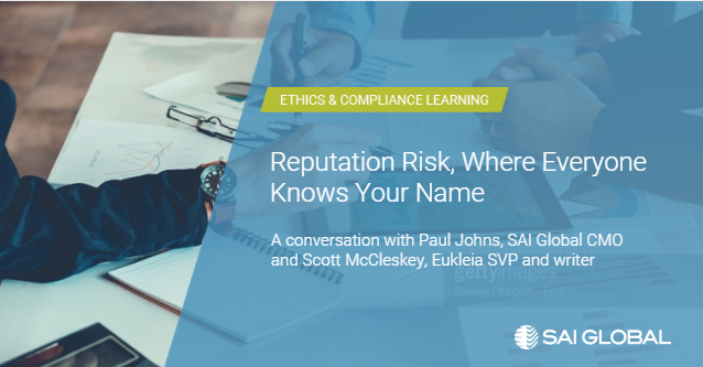 Reputation Risk: Where Everyone Knows Your Name - SAI Global